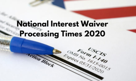 How Long Does the National Interest Waiver Process Take? [2020 Update]