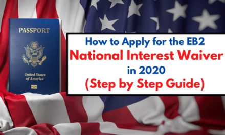 How to Apply for the National Interest Waiver Green Card in 2020 (Step-by-Step Guide).