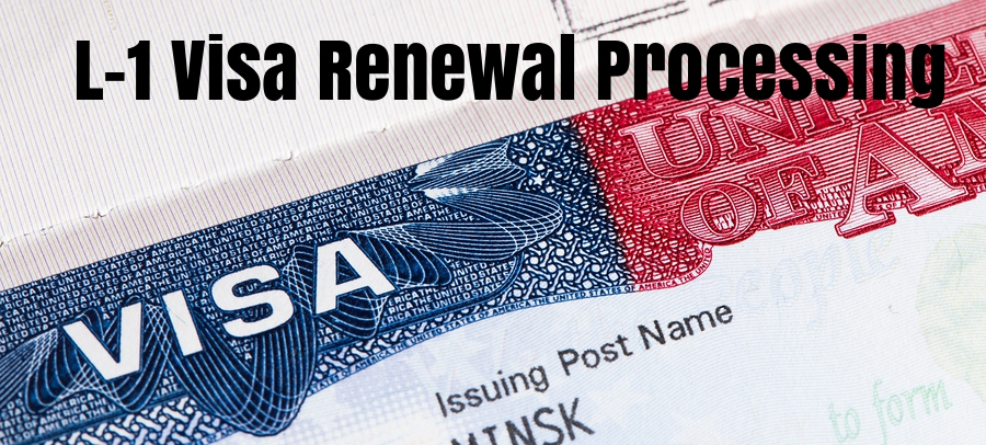 L-1 Visa Extension Processing Time: How Long Does It Take to Extend the L-1 Visa?