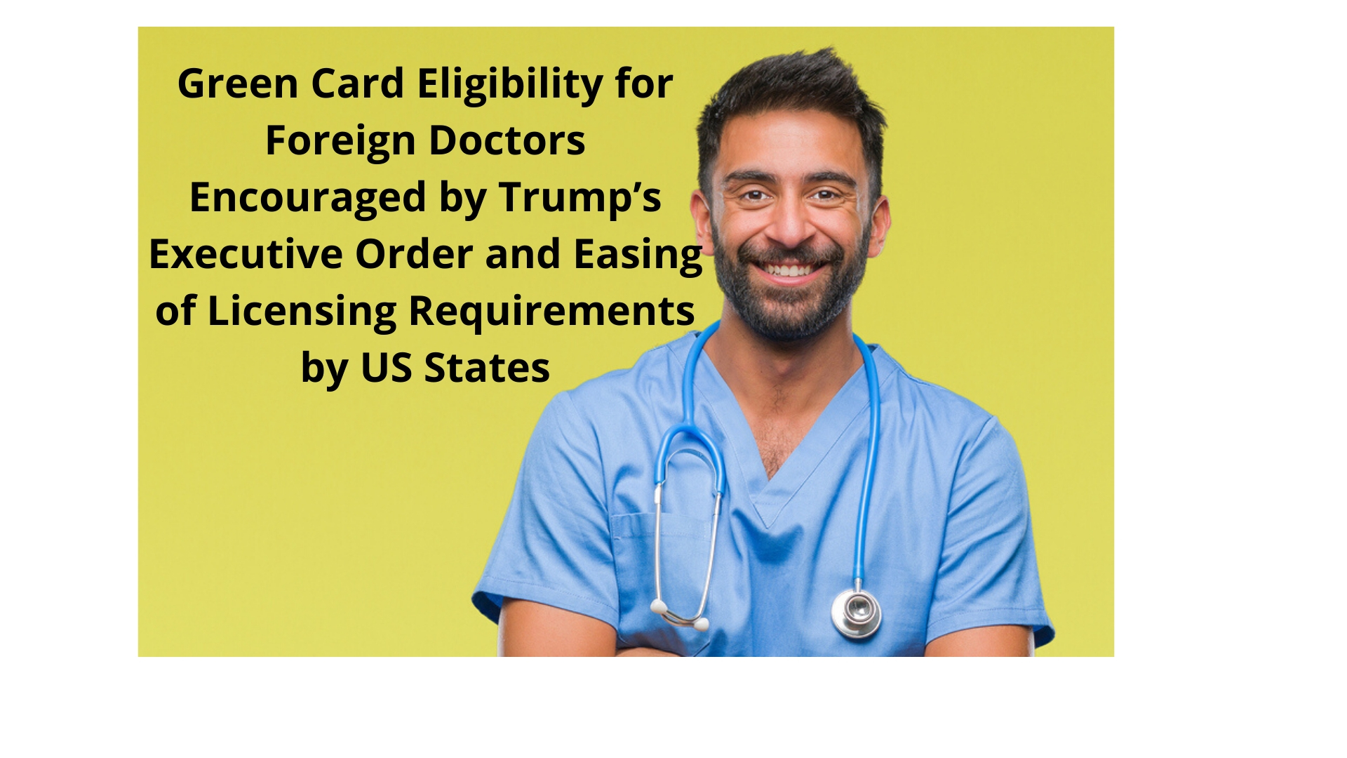 green card eligibility for foreign doctors encouraged