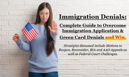 Immigration Denials: Complete Guide to Overcome Immigration & Green Card Denials and Win.