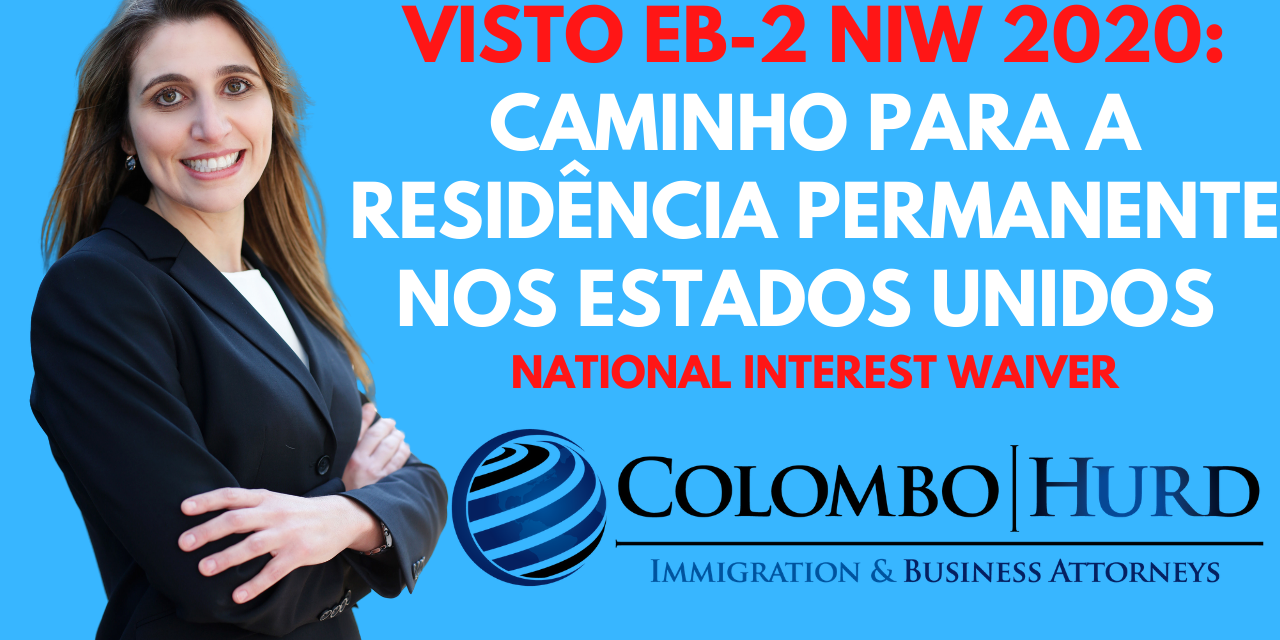 As Quatro Principais Tendências do Visto EB-2 National Interest Waiver para 2020