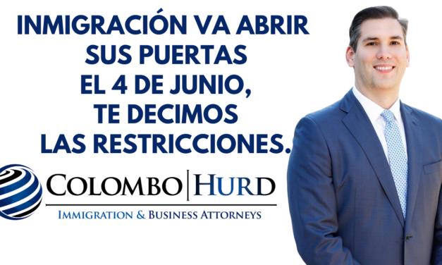 Inmigración va abrir sus puertas el 4 de junio, te decimos las restricciones.